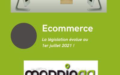 La législation sur le e-Commerce évolue !